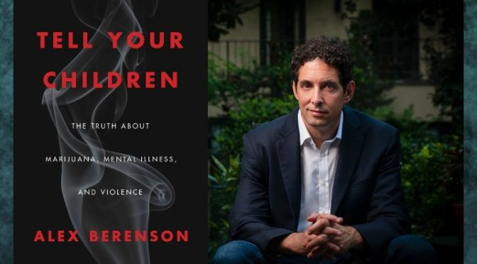 Former NYT writer's New Book Warns of Marijuana, Violence, Mental Illness