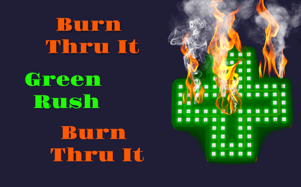 Journey of a Budtender: Burn Thru it